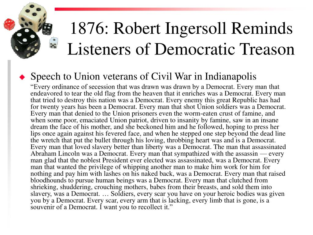 1876: Robert Ingersoll Reminds Listeners of Democratic Treason
