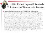 1876 robert ingersoll reminds listeners of democratic treason