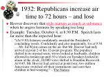 1932 republicans increase air time to 72 hours and lose