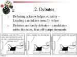2 debates