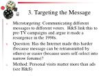 3 targeting the message