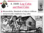 4 1840 log cabin and hard cider