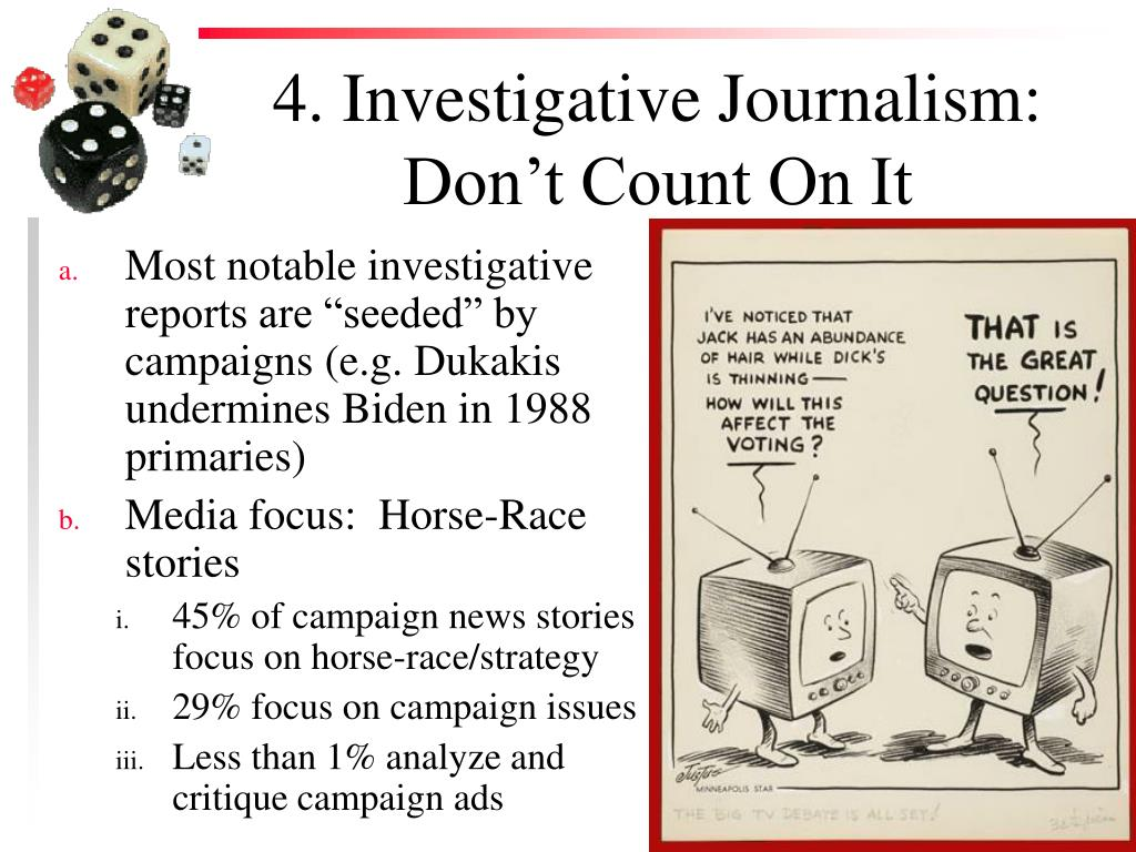4. Investigative Journalism: Don't Count On It
