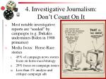 4 investigative journalism don t count on it