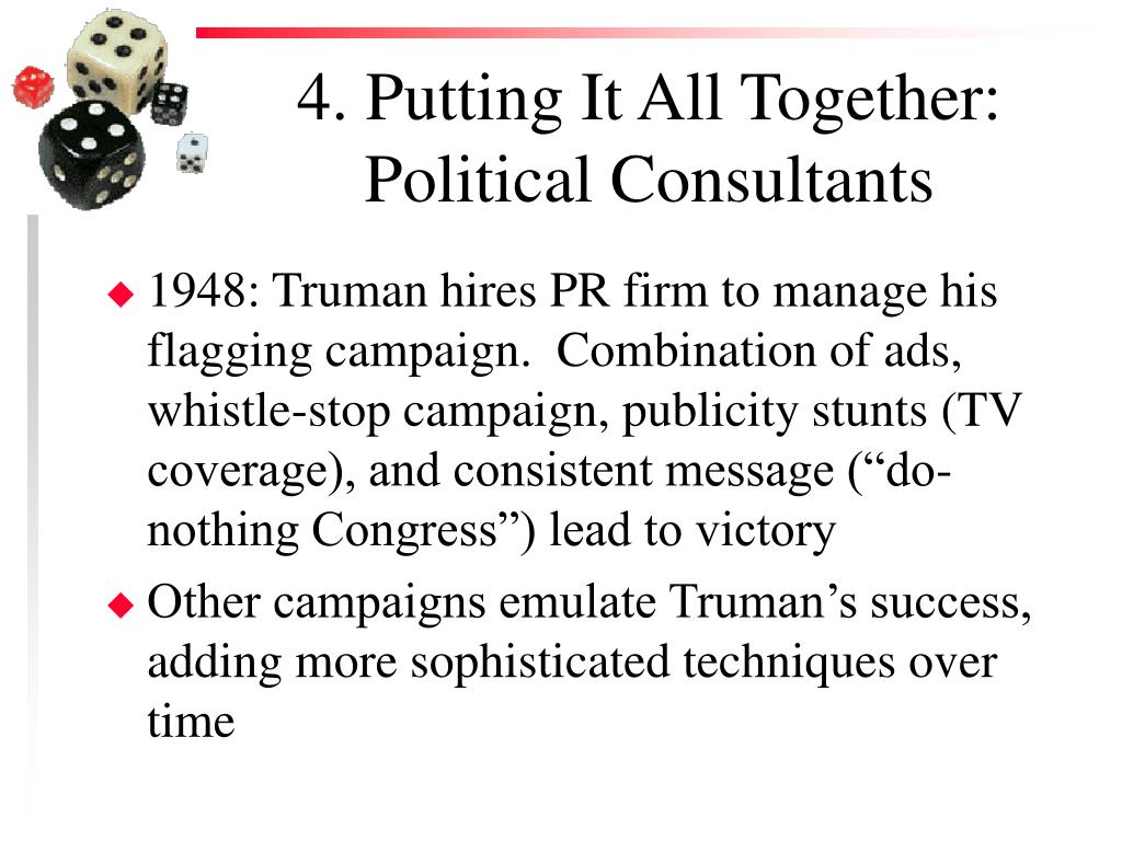 4. Putting It All Together: Political Consultants