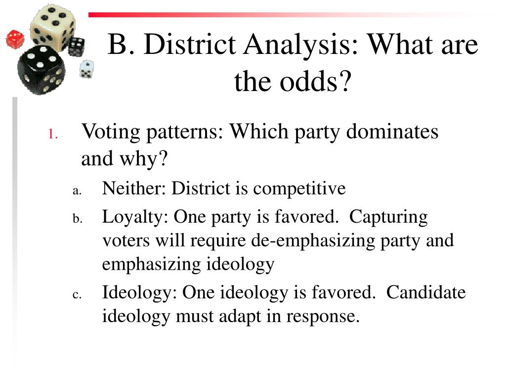 B. District Analysis: What are the odds?