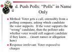 d push polls polls in name only