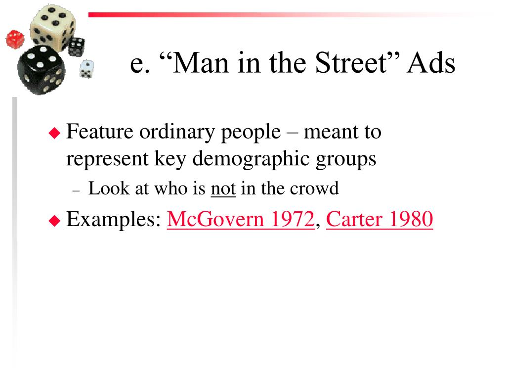 "e. ""Man in the Street"" Ads"