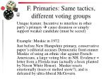 f primaries same tactics different voting groups