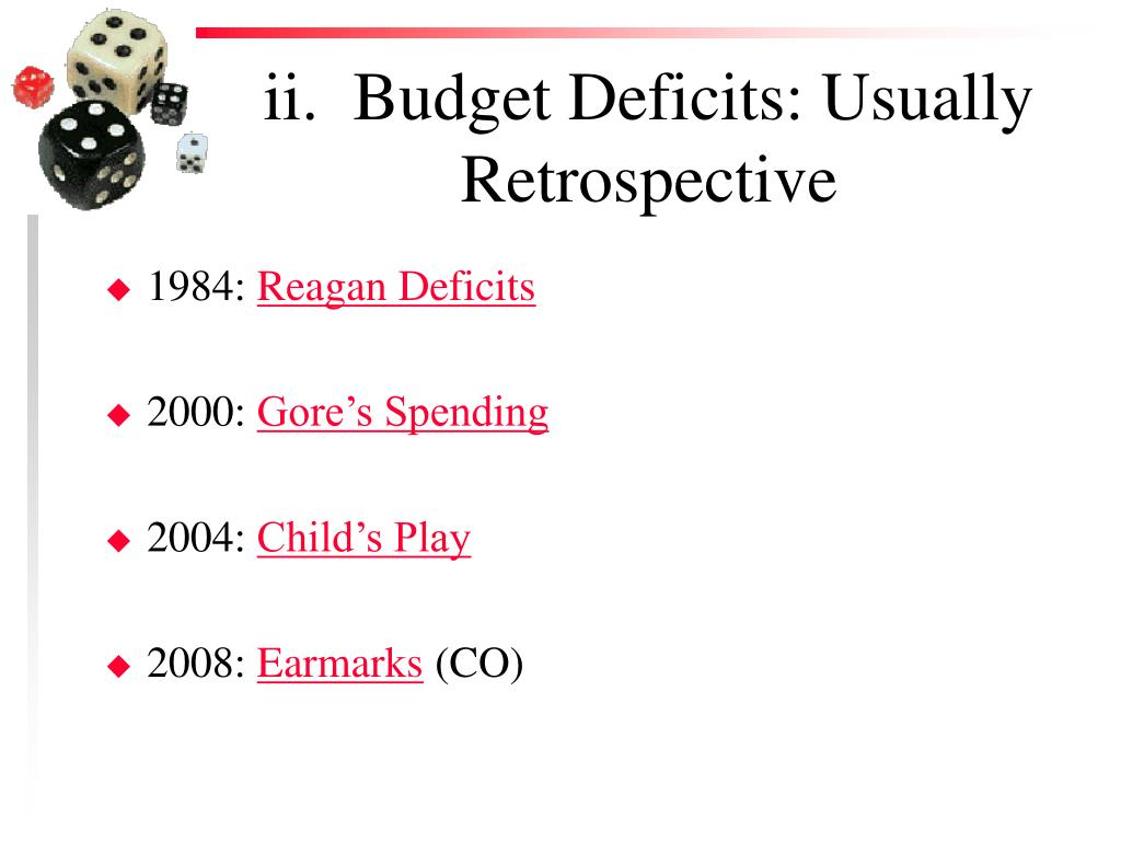 ii.  Budget Deficits: Usually Retrospective