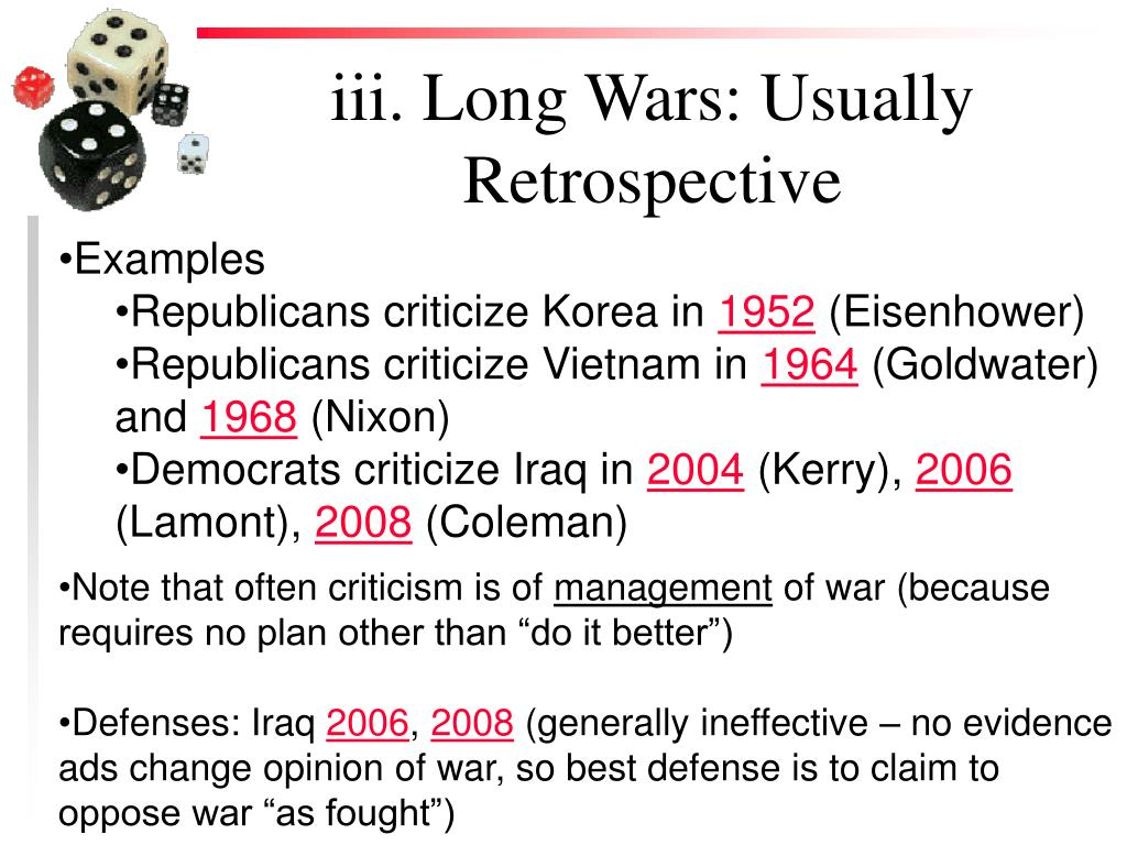 iii. Long Wars: Usually Retrospective