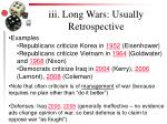 iii long wars usually retrospective
