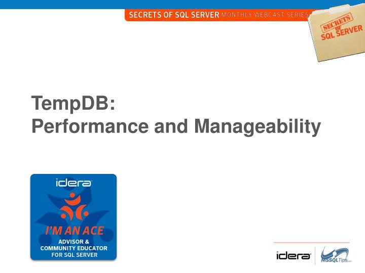 Tempdb performance and manageability