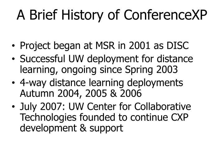 A Brief History of ConferenceXP