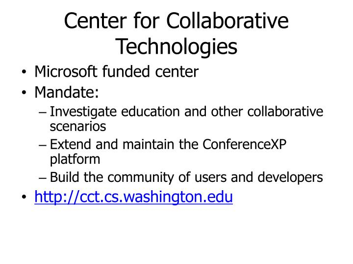 Center for Collaborative Technologies