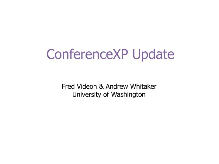 Conferencexp update