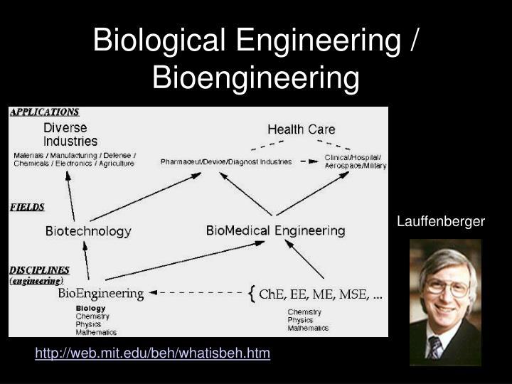 Biological Engineering / Bioengineering