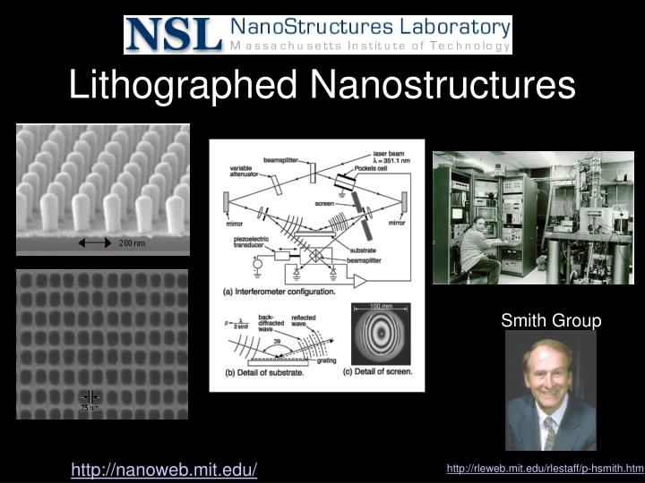 Lithographed Nanostructures