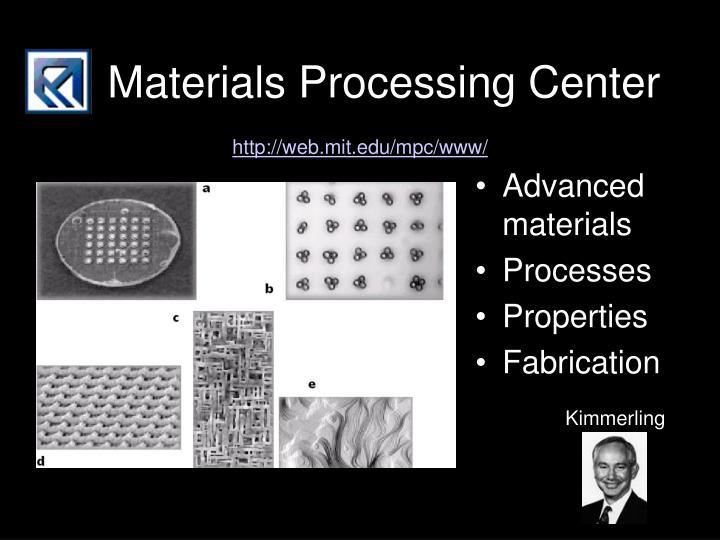 Materials Processing Center