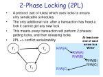 2 phase locking 2pl