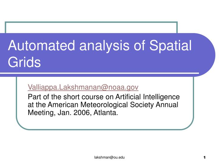 automated analysis of spatial grids n.