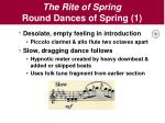 the rite of spring round dances of spring 1