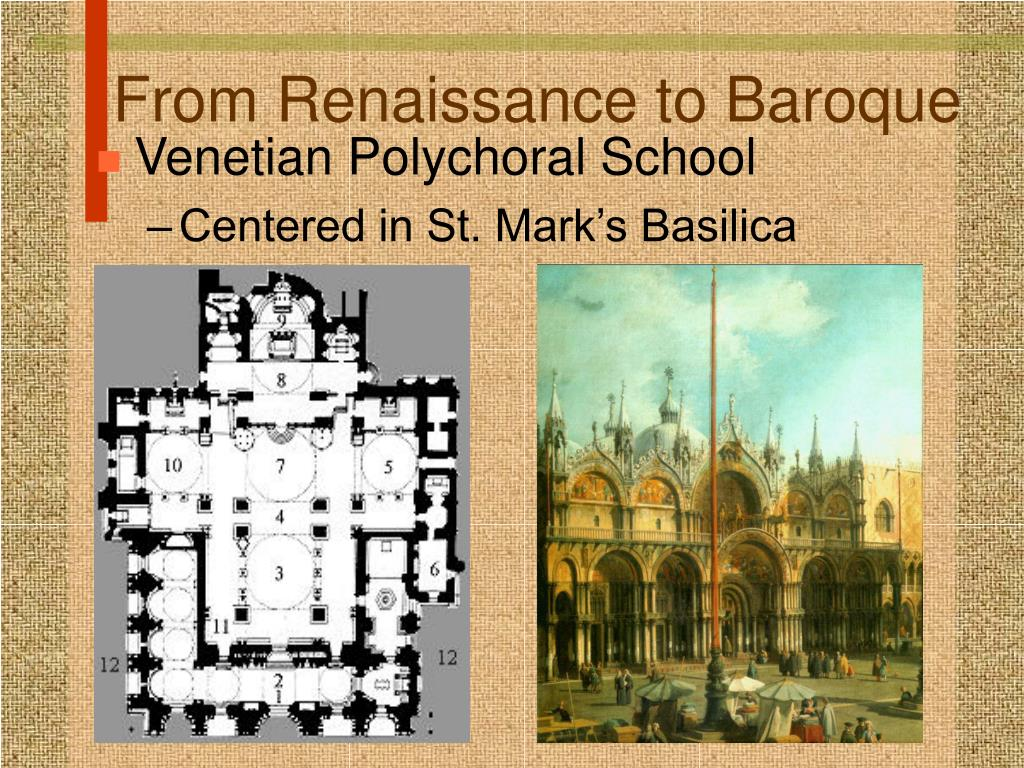 From Renaissance to Baroque