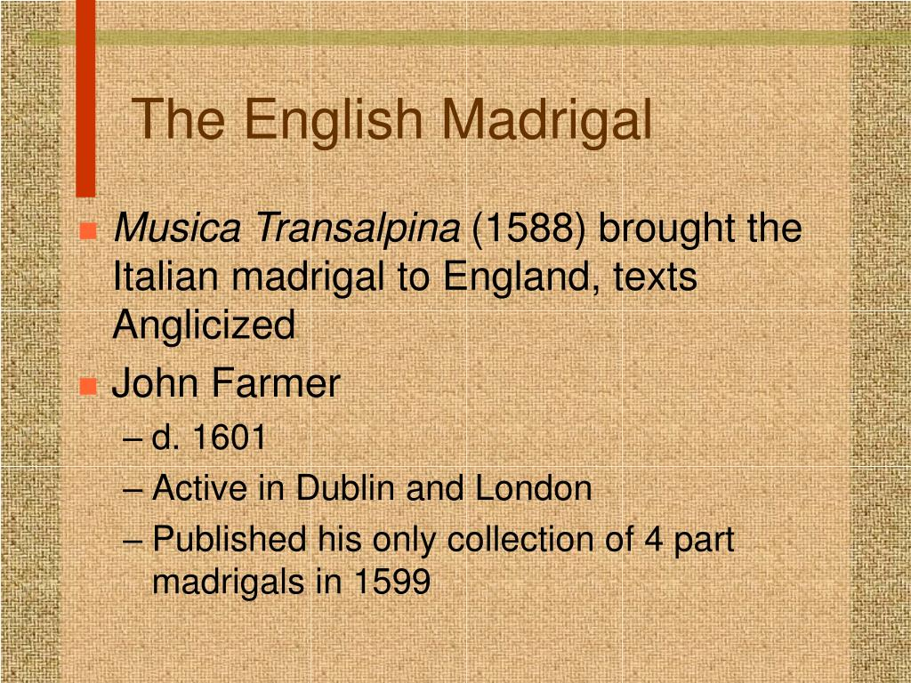 The English Madrigal