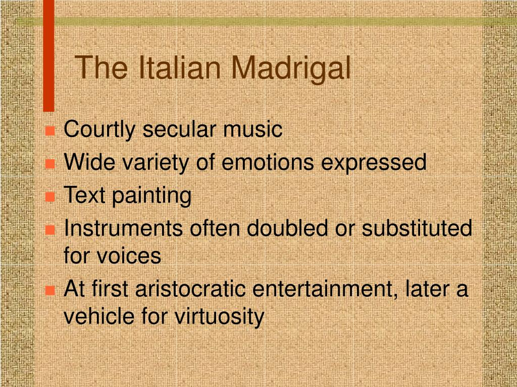 The Italian Madrigal