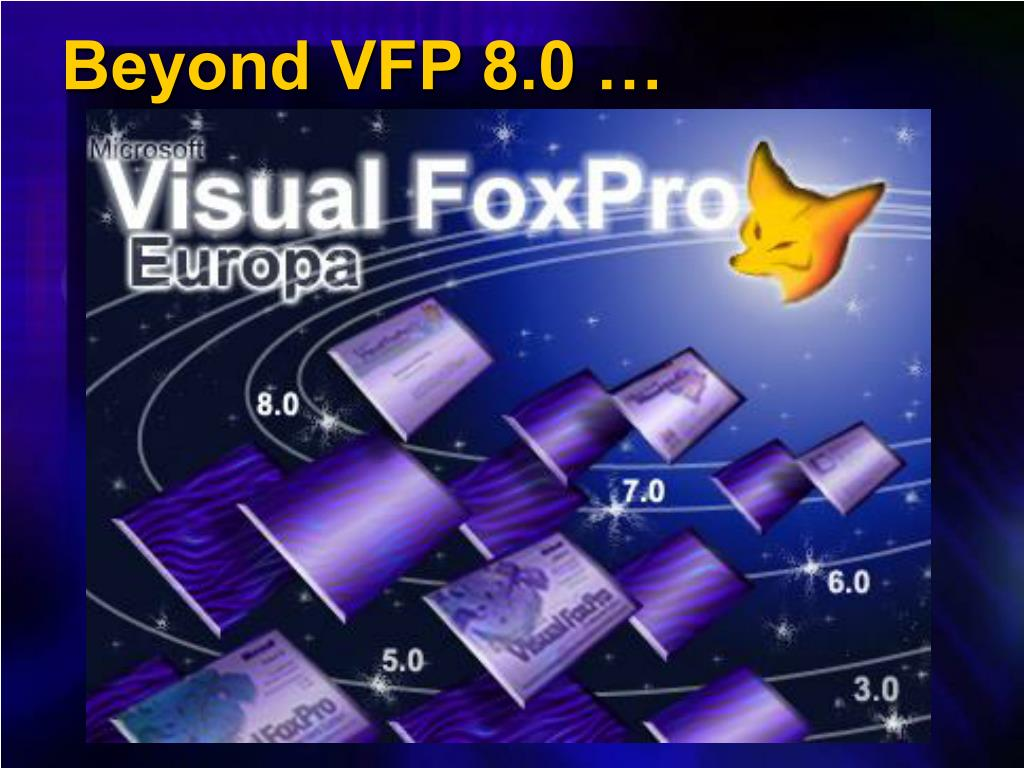 PPT - Visual FoxPro 8 0 PowerPoint Presentation - ID:829568