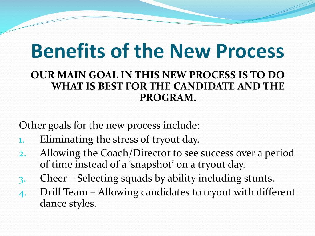 Benefits of the New Process