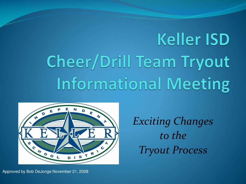keller isd cheer drill team tryout informational meeting l.