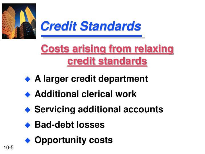 Credit Standards