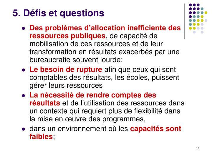 5. Défis et questions