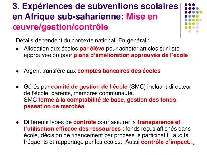 3. Expériences de subventions scolaires en Afrique sub-saharienne: