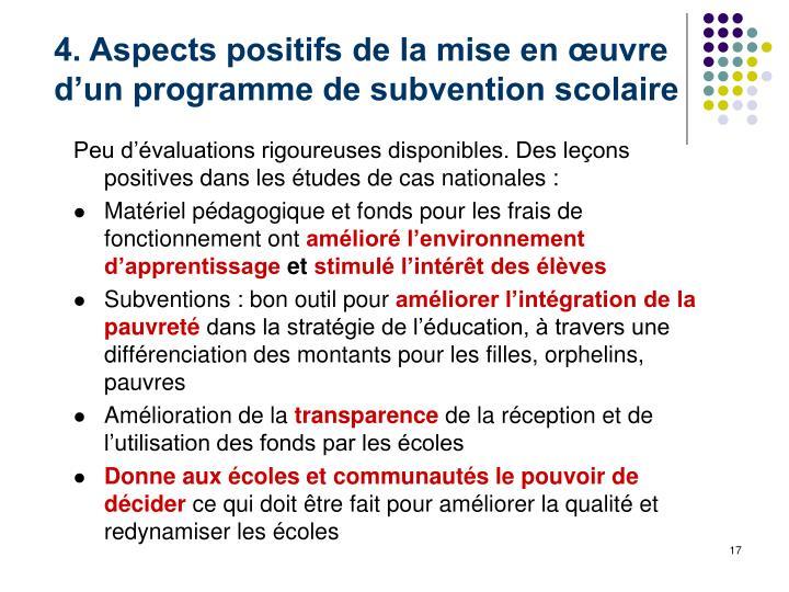 4. Aspects positifs de la mise en œuvre d'un programme de subvention scolaire