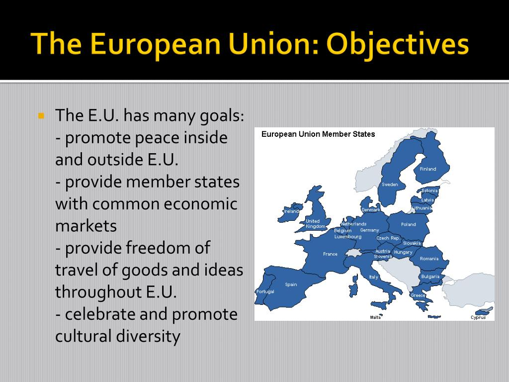 The European Union: Objectives
