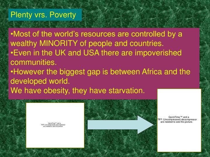 Plenty vrs. Poverty