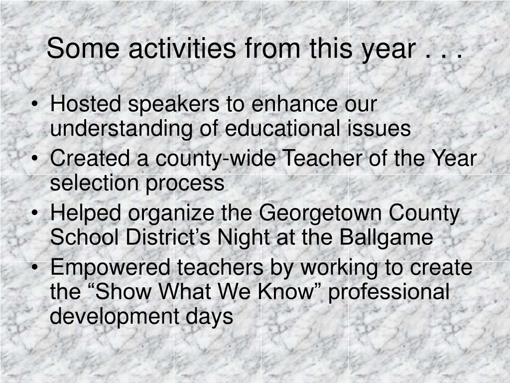 Some activities from this year . . .