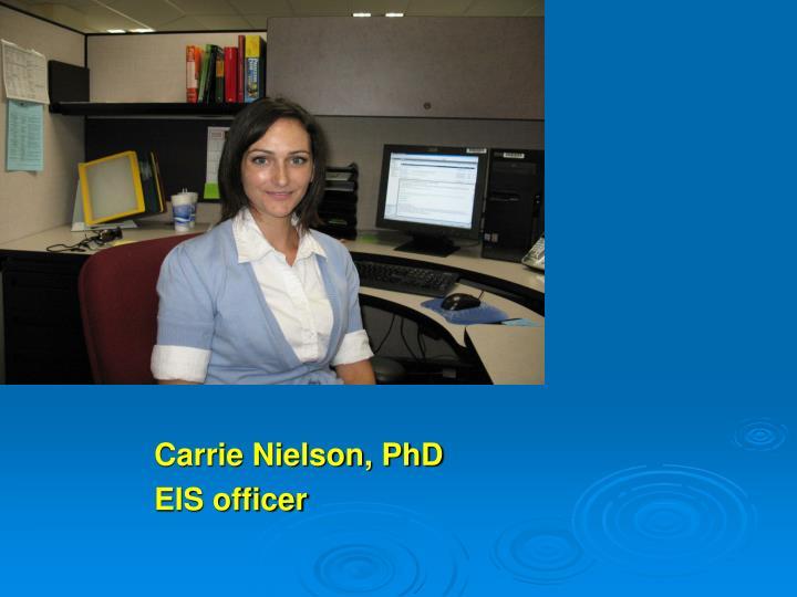 Carrie Nielson, PhD