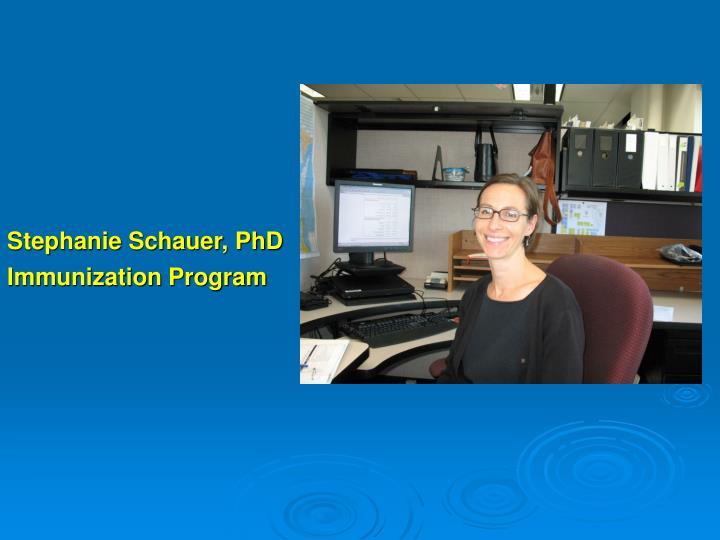 Stephanie Schauer, PhD