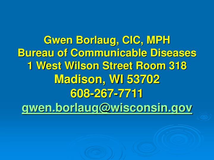 Gwen Borlaug, CIC, MPH