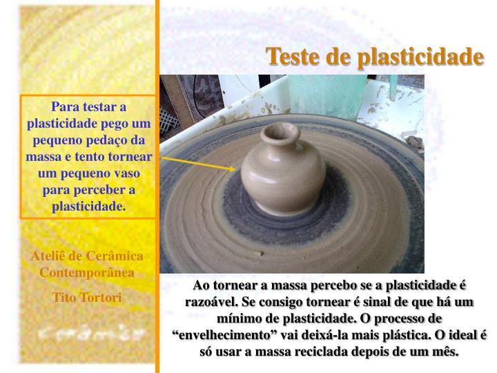 Teste de plasticidade