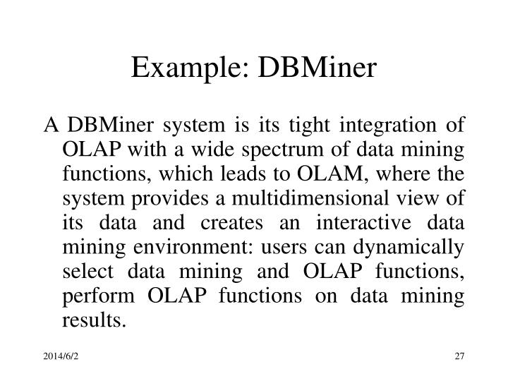 Example: DBMiner