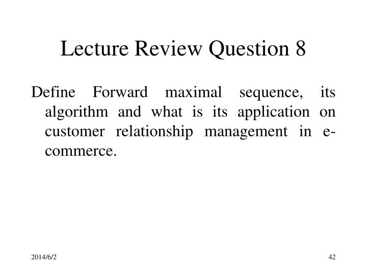 Lecture Review Question 8