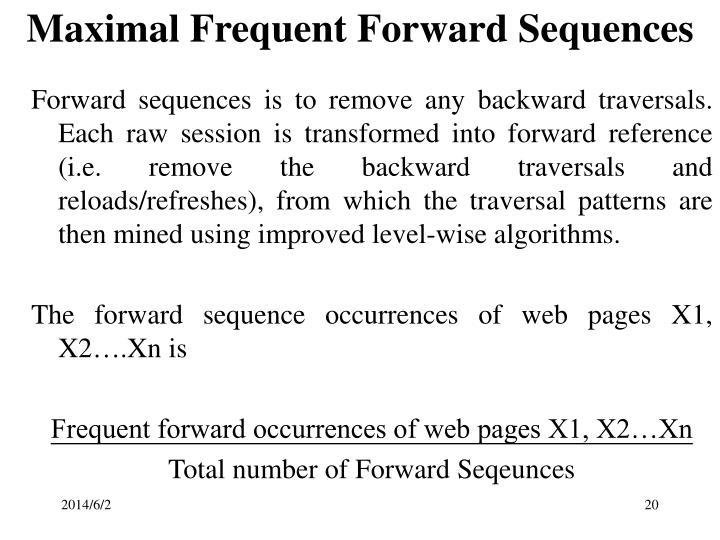 Maximal Frequent Forward Sequences
