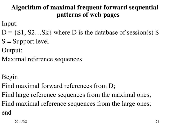 Algorithm of maximal frequent forward sequential patterns of web pages
