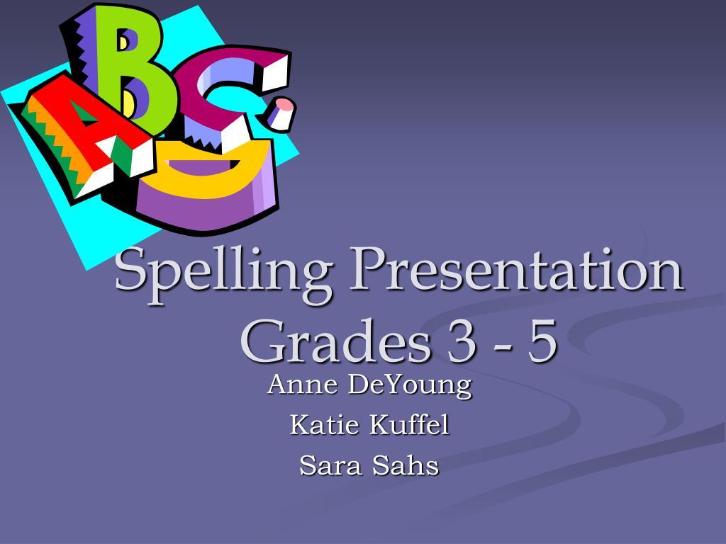 spelling presentation grades 3 5 l.