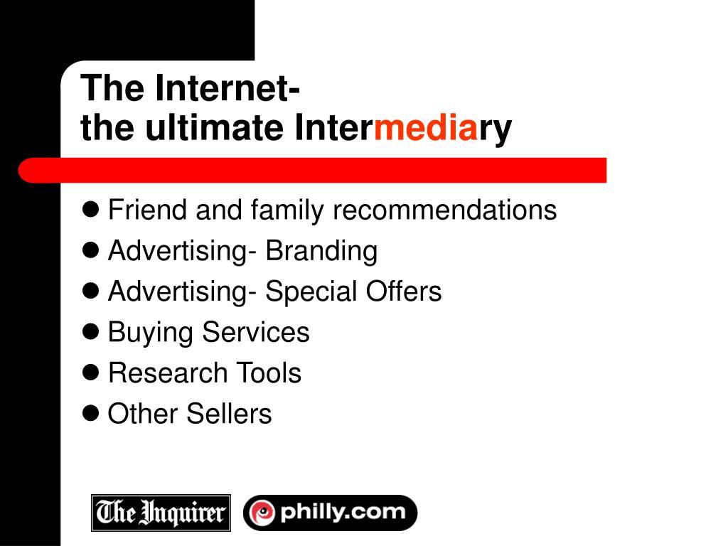 The Internet-