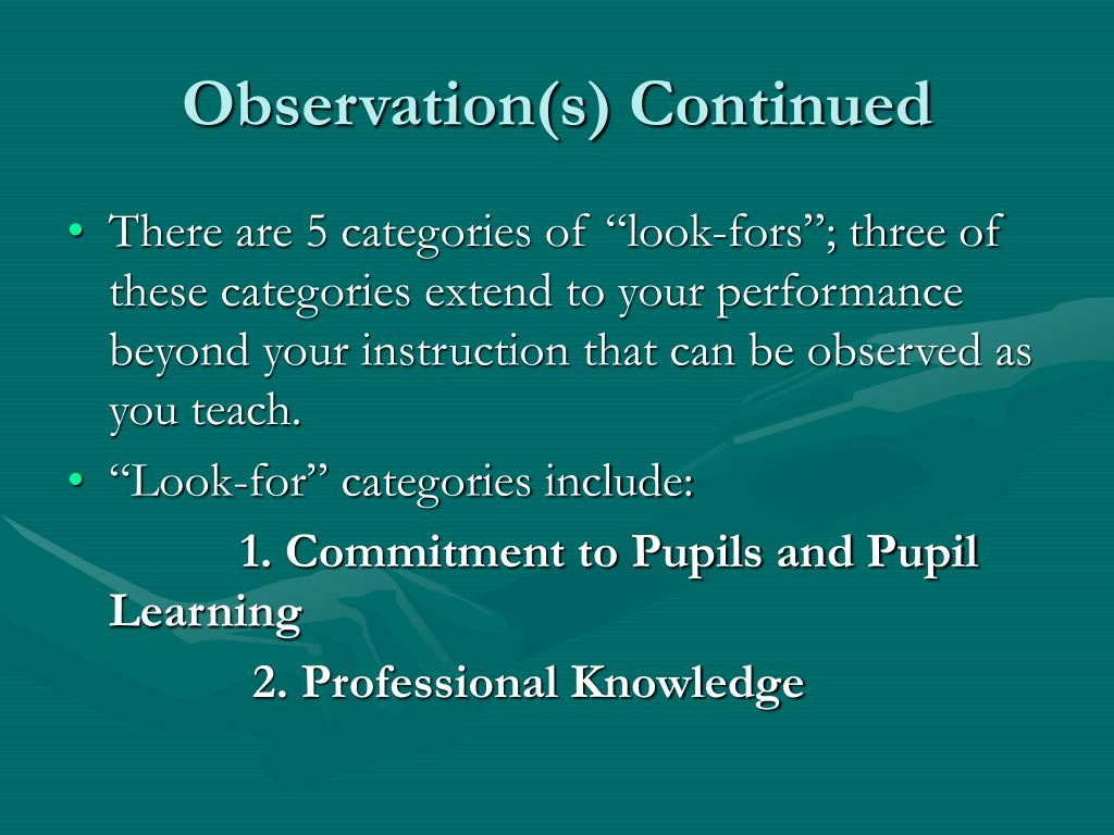 Observation(s) Continued